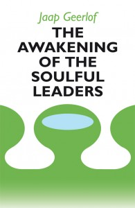 Awakening of the Soulful Leaders- Jaap Geerlof