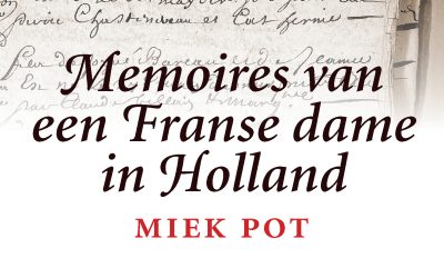 Memoires van een Franse dame in Holland